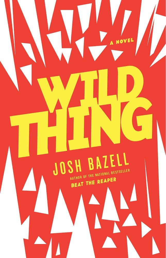 Josh Bazell - Wild Thing