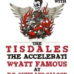 The Tisdales/Acceleratii/Wyatt Famous @ R.T. Quinlan's