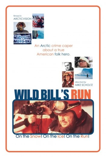 The official Wild Bill's Run movie poster