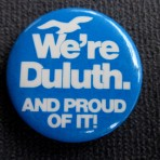 duluth-button-were-duluth-and-proud-of-it