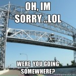 Lift Bridge meme