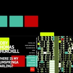 Toby Thomas Churchill - Where's My Rumspringa Darling