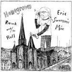 Homegrown Rawk and/or Roll: Eric Swanson's Mix