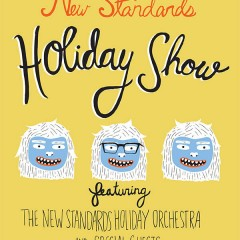New Standards Holiday Show