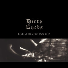 Dirty Knobs - Live at Homegrown 2015
