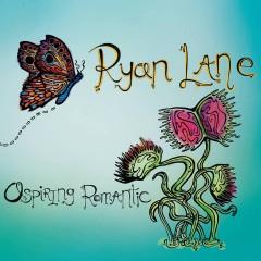 Ryan Lane - Aspiring Romantic
