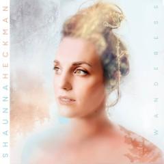 Shaunna Heckman - Wanderess