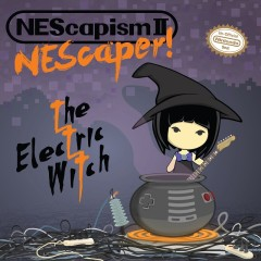 The Electric Witch - Nescapism II - Nescaper