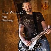 Paul Newberg - The What 4