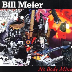 Bill Meier - No Body Mind