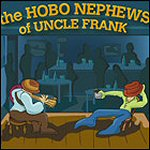The Hobo Nephews of Uncle Frank