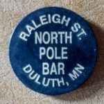Tokens to Long-gone Duluth Establishments