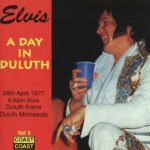 Elvis – A Day in Duluth