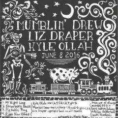 Mumblin Drew Liz Draper Kyle Ollah