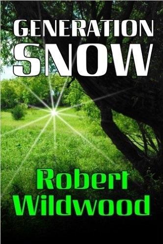 Generation Snow - Robert Wildwood