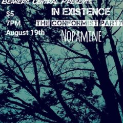 in-existence-nopamine-conformist-party-beaners