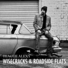 Teague Alexy's Wisecracks and Roadside Flats