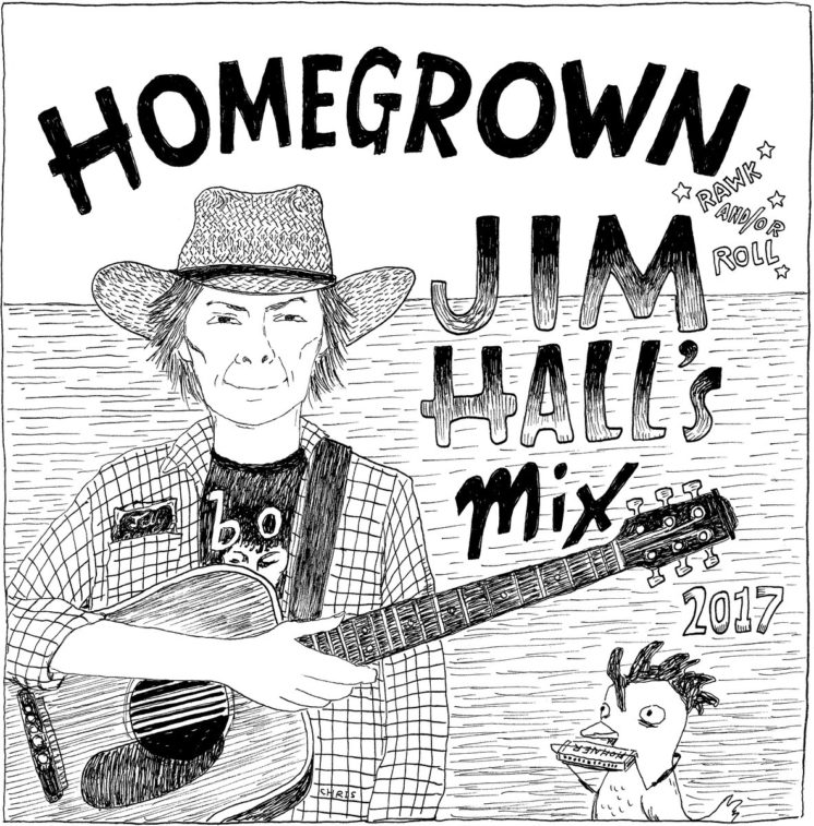 Jim Hall's Mix - Homegrown Rawk and or Roll