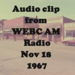 WEBC radio clip from Nov. 18, 1967