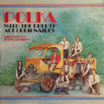 A polka break … because we all need it