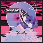 "LowH1Funk – ""Looking for Love"""