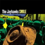"The Jayhawks – ""Life Floats By"""