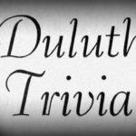 Duluth Trivia Deck Sampler #15
