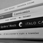 My Favorite Writers/Biggest Influences: Italo Calvino